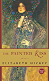 The Painted Kiss: A Novel
