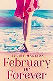 February Or Forever (Tarrin's Bay Series)