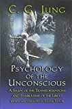 Image of Psychology of the Unconscious: A Study of the Transformations and Symbolisms of the Libido.