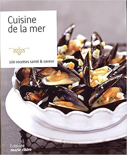 Cuisine de la mer(2017) - Thierry Roussillon