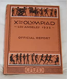 xth olympiad los angeles 1932