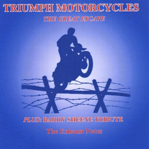 (Triumph Motorcycles: The Great Escape )