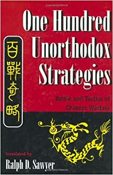 By Ralph D. Sawyer - One Hundred Unorthodox Strategies