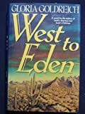 West to Eden, Gloria Goldreich, 002544400X