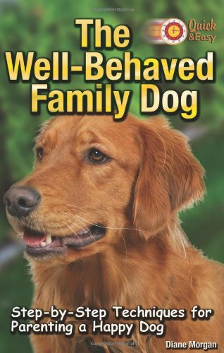 Read Online The Well-Behaved Family Dog (Quick & Easy) pdf