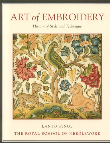 Art of Embroidery: History of Style and Technique ()
