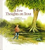 A Few Thoughts on Trout, Harold Cole, 0671605313