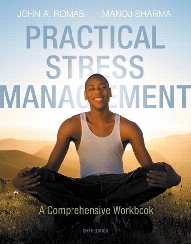 Practical Stress Management: A Comprehensive Workbook (6th Edition)