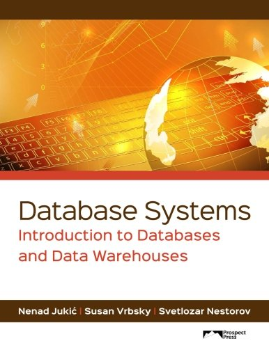 Database Systems: Introduction to Databases and Data Warehouses (Warehouse On Line)