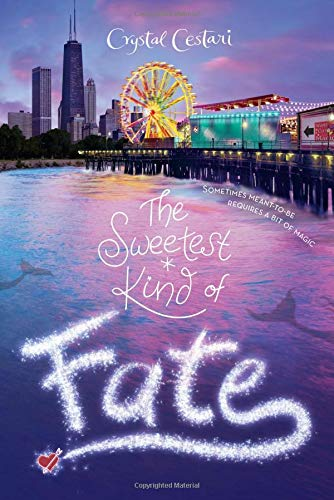 Windy City Magic, Book 2 The Sweetest Kind of Fate (Windy City Magic, Book 2)