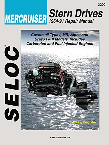Sierra International Seloc Manual 18-03200 Mercruiser Stern Drives Repair Manual (1964-1991) Type I, Mr, Alpha & Bravo I & Ii Models, Includes Carbureted & Fuel Injected Engines