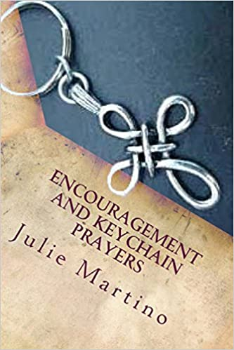 Encouragement and Keychain Prayers: Volume 3 (Drawing Closer to God)