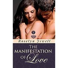 The Manifestation of Love