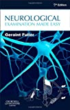 Neurological Examination Made Easy, Geraint Fuller, 0702051772