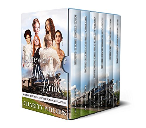 Stewart House Brides: A Clean Historical Western Romance Collection cover