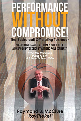Performance Without Compromise por Raymond Mcclure