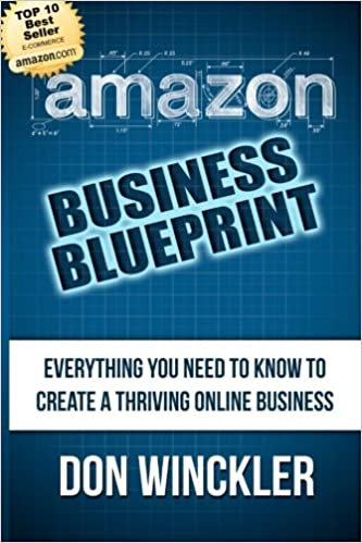 Amazon business blueprint everything you need to know to create a amazon business blueprint everything you need to know to create a thriving online business amazon don winckler 9781492764670 books malvernweather Image collections