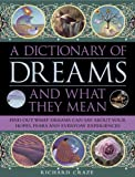 A Dictionary of Dreams and What They Mean, Richard Craze, 075482747X