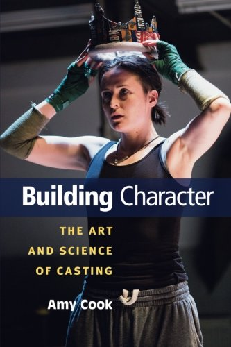 Read Online Building Character: The Art and Science of Casting PDF