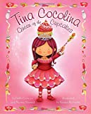img - for Tina Cocolina: Queen of the Cupcakes book / textbook / text book
