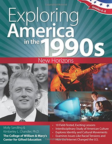 Exploring America in the 1990s: New Horizons