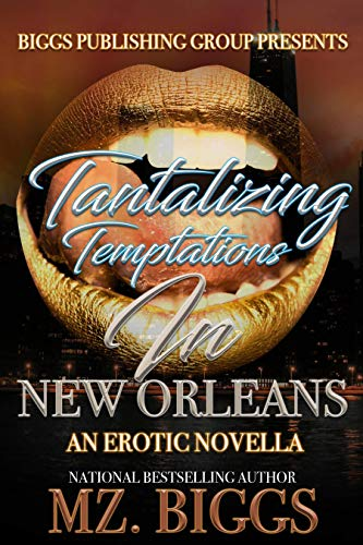 Search : Tantalizing Temptations in New Orleans: An Erotic Novella