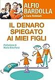 Il denaro spiegato ai miei figli (Italian Edition)