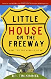 Little House on the Freeway, Tim Kimmel, 1590526120