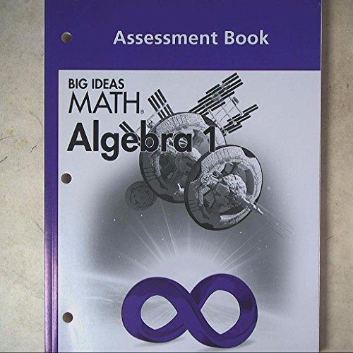 Big Ideas Math Algebra 1, Assessment    book by Ron Larson