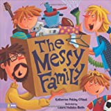 The Messy Family, Katherine Pebley O'Neal, 0310709857