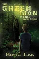 The Green Man and Other Stories by Rand B. Lee (2013-02-20) Paperback