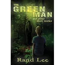 The Green Man and Other Stories by Rand B. Lee (2013-02-20)