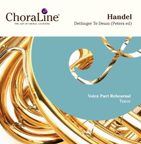 Handel Dettingen Te Deum (Peters Edition) TENOR Rehearsal CD