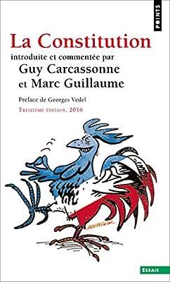 La Constitution (Points. Essais): Amazon.es: Carcassonne, Guy, Guillaume, Marc, Vedel, Georges: Libros en idiomas extranjeros