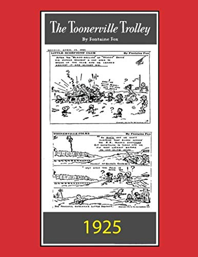 Toonerville Trolley: (B&W): Comic Strip (April 13 - June 1, -