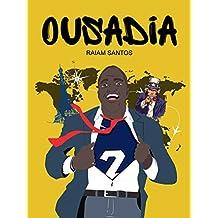 Ousadia: Crônicas de Um Jovem Brasileiro Perdido Pelo Mundo (Portuguese Edition)