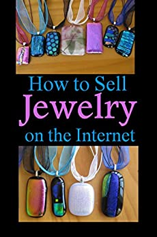 How To Sell Jewelry On The Internet: A Simple Guide Mobi Download Book