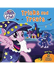 My Little Pony: Tricks and Treats: More Than 50 Stickers Included!