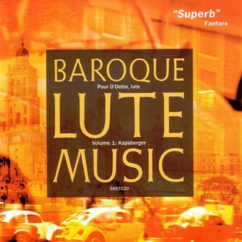 Lute Baroque (Baroque Lute Music, Vol. I: Kapsberger)