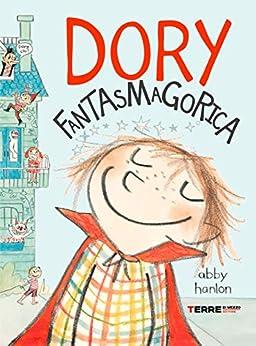 dory fantasmagorica italian edition ebook