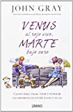Venus Al Rojo Vivo, Marte Bajo Cero, John Gray and John Gray, 8479537787