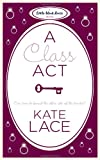 A Class Act, Kate Lace, 0755347943