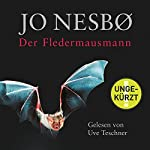 Der Fledermausmann (Harry Hole 1) | Jo Nesbø