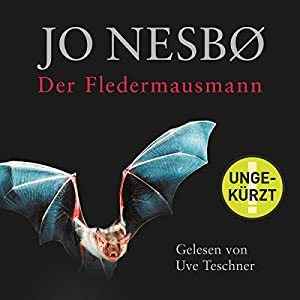 Der Fledermausmann (Harry Hole 1) Hörbuch