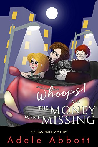 whoops-all-the-money-went-missing-a-susan-hall-mystery-book-2