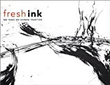 img - for Fresh Ink by Sheng, Hao, Scheier-Dolberg, Joe, Yang, Yan (2010) Paperback book / textbook / text book