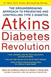 img - for Atkins Diabetes Revolution: The Groundbreaking Approach to Preventing and Controlling Type 2 Diabetes book / textbook / text book
