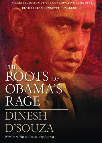 The Roots of Obama's Rage (Library Edition)