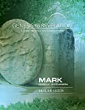 img - for Genesis to Revelation: Mark Leader Guide: A Comprehensive Verse-by-Verse Exploration of the Bible (Genesis to Revelation series) book / textbook / text book