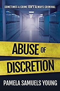 Abuse Of Discretion by Pamela Samuels Young ebook deal